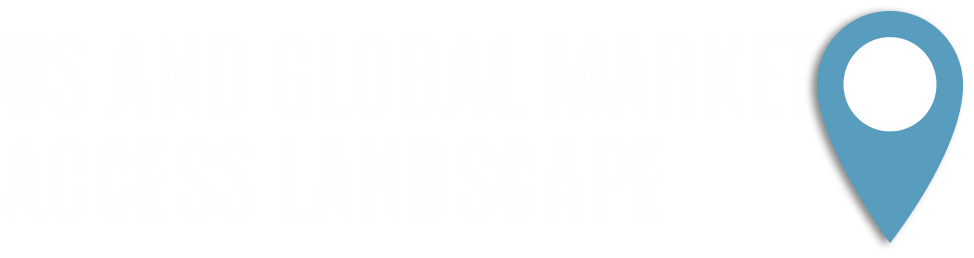 US and Global Market Access Landscape